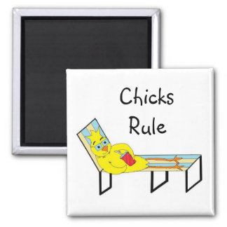 Chicks Rule Square Magnet