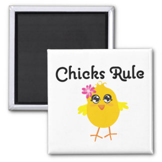 Chicks Rule Magnets