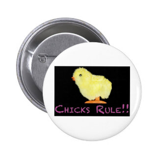 Chicks Rule Side 6 Cm Round Badge