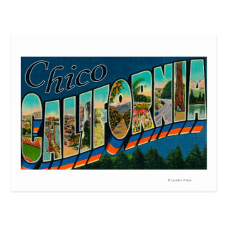 Chico, California - Large Letter Scenes Postcard