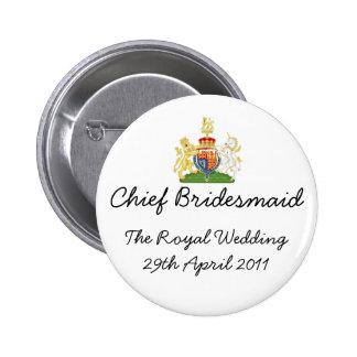 Chief Bridesmaid - fun Royal wedding badge Buttons