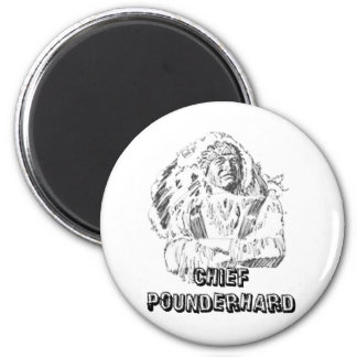 CHIEF POUNDERHARD 6 CM ROUND MAGNET