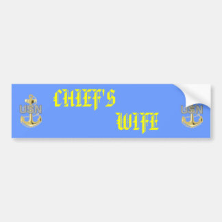 Chief's Wife Sticker Bumper Sticker