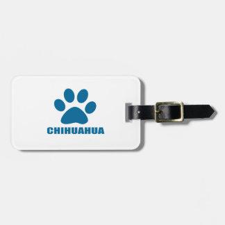 CHIHUAHUA DOG DESIGNS LUGGAGE TAG