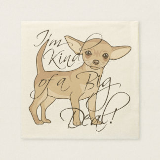 Chihuahua I'm Kind of a Big Deal Graphic Design Standard Cocktail Napkin