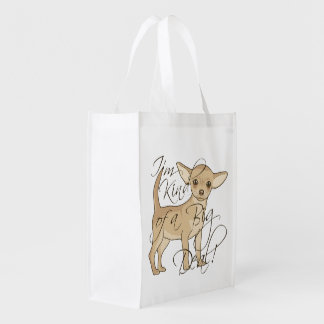 Chihuahua I'm Kind of a Big Deal Reusable Grocery Bag