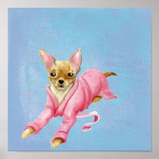 Chihuahua in a Bathrobe Dog Poster