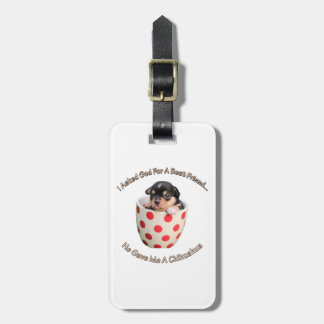 Chihuahua Is My Best Friend Luggage Tag