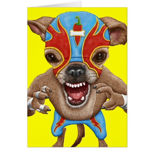 Chihuahua - Mexican wrestler Card