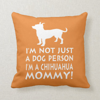 Chihuahua Mommy Cushion