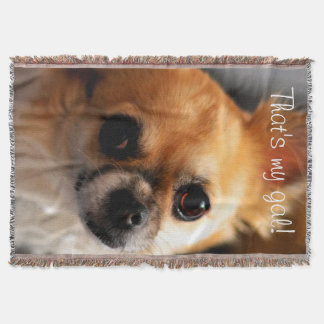 Chihuahua Photo Throw Blankets Thats My Gal