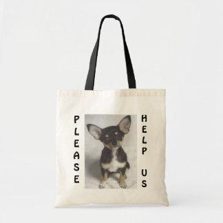 Chihuahua Please Help Us Bags