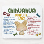 Chihuahua Property Laws 4 Mouse Mats