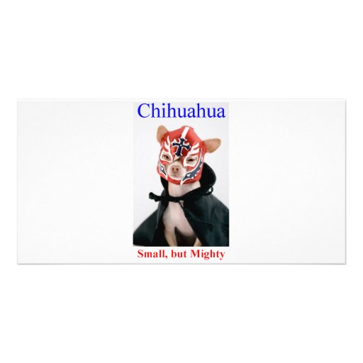 Chihuahua Small But Mighty Breed Custom Photo Card