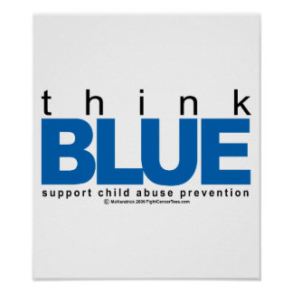 Child Abuse THINK Blue Posters