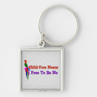 Child-Free To Be Me Silver-Colored Square Key Ring