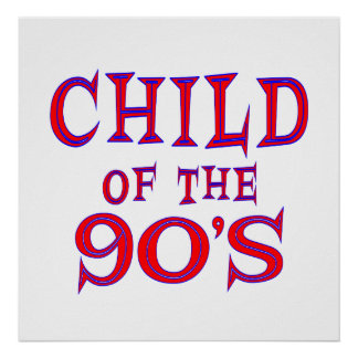 Child of 90 s print