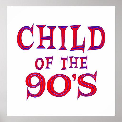 Child of 90's print