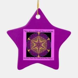 """""""Child of the Universe"""" - Desiderata Ornament.1 Ceramic Star Decoration"""