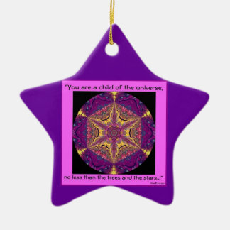 """Child of the Universe"" - Desiderata Ornament.2 Ceramic Ornament"