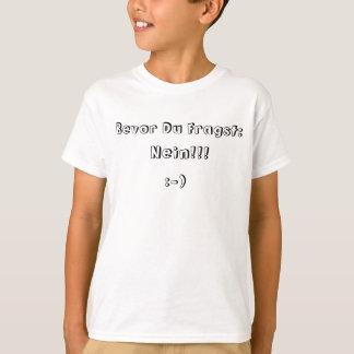 Child sayings shirt