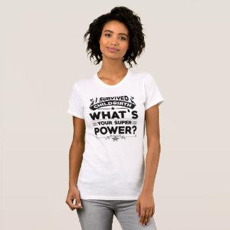 Childbirth Super Power (Unbranded) T-Shirt