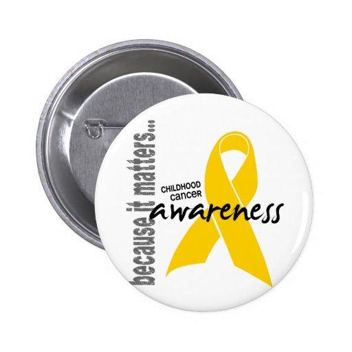 Childhood Cancer Awareness Pin