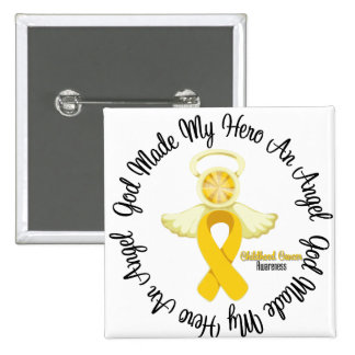 Childhood Cancer God Made My Hero An Angel Button