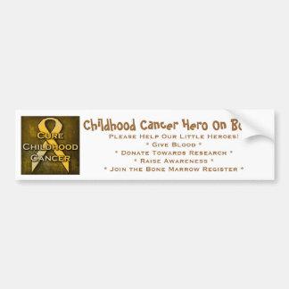 Childhood Cancer Hero On Board Bumper Sticker