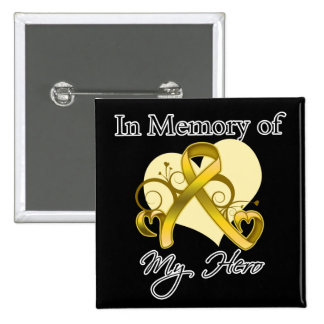 Childhood Cancer In Memory of My Hero 15 Cm Square Badge