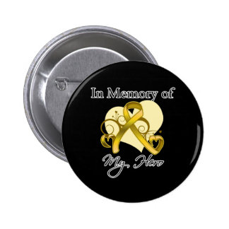 Childhood Cancer In Memory of My Hero Pins