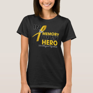 Childhood Cancer Tribute In Memory of My Hero T-Shirt