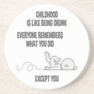 Childhood Drunk Drink Coaster