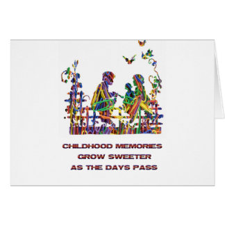 CHILDHOOD MEMORIES CARD