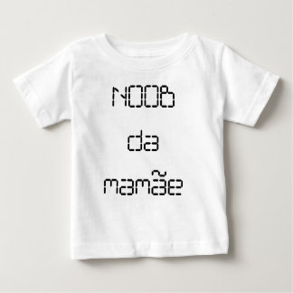 Childish t-shirt - Noob of the Mamâe