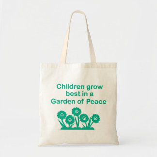 Children Grow Best in a Garden of Peace BudgetTote Tote Bag