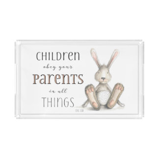 Children Obey Your Parents-Col 3:20 Acrylic Tray