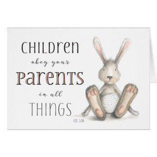 Children Obey Your Parents-Col 3:20 Card