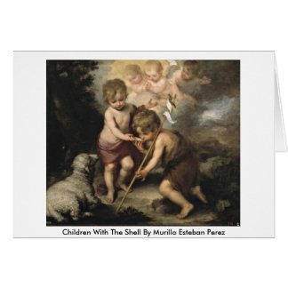Children With The Shell By Murillo Esteban Perez Card