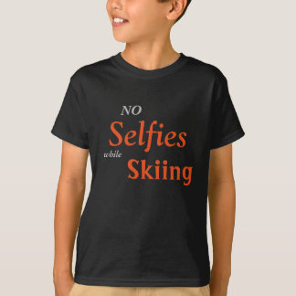 "Children's ""No Selfies While Skiing"" T-Shirt"
