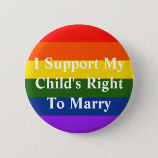 Child's Right to Marry 6 Cm Round Badge