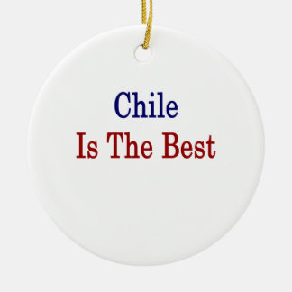 Chile Is The Best Ornaments