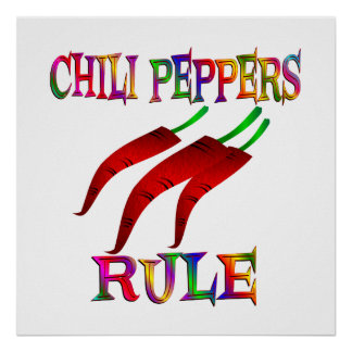 Chili Peppers Rule Poster