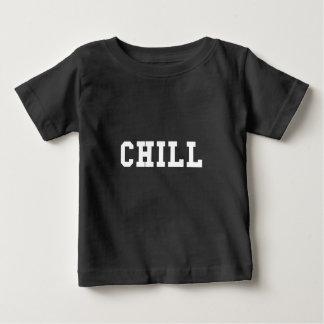 Chill Baby T-Shirt