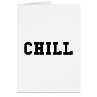 Chill Card