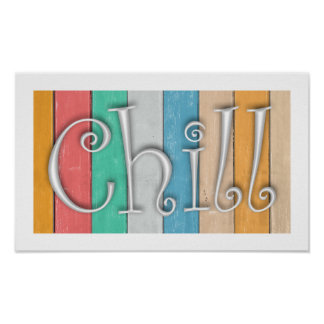 Chill on Wood Poster