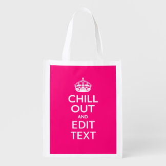 Chill Out and Your Text Keep Calm Crown Hot Pink