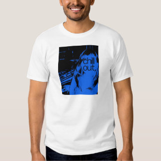 chill out t shirts