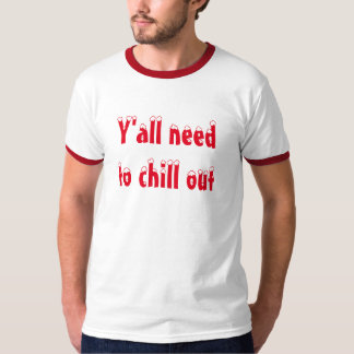 Chill Out Tees