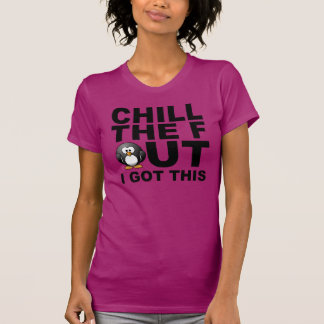 Chill out shirts